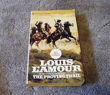 The Proving Trail by Louis L'Amour (1979 Paperback)