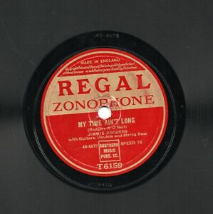 JIMMIE RODGERS  78 NINETY NINE YEARS BLUES / MY TIME AIN'T LONG REG-ZON T6159 E-