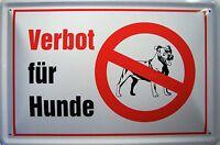 prohibición PARA PERROS Placa de Metal Cartel de lata 20 x 30cm