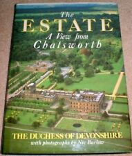 The Estate - A View from Chatsworth,The Duchess of Devonshire