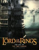The Art of The Two Towers [The Lord of the Rings] by Russell, Gary , Hardcover