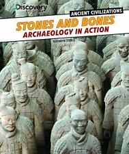 Stones and Bones: Archaeology in Action (Discovery Education: Ancient