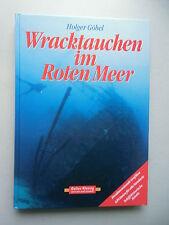 Wracktauchen im Roten Meer 1. Auflage 1999 Wrack Tauchen