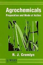 Agrochemicals : Preparation and Mode of Action by Cremlyn, R. J. W.