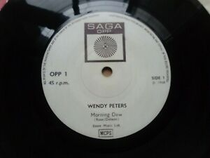 "WENDY PETERS 'Morning Dew'/I Don't Understand' 7"" 1968 Folk Psych 45. Saga OPP 1"