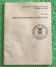 Air Force Instruction Feb. 2009 The Enlisted Force Structure Personnel 36-2618