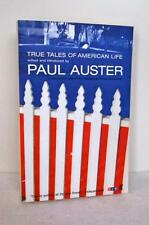 TRUE TALES OF AMERICAN LIFE edited and introduced by Paul Auster LIBRO NARRATIVA