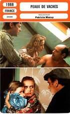 FICHE CINEMA : PEAUX DE VACHES - Bonnaire,Stévenin,Spiesser 1988 Thick Skinned