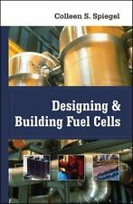 Designing and Building Fuel Cells by Colleen Spiegel (2007, Hardcover, used)