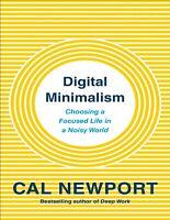 Digital Minimalism - Cal Newport (E-B0OK&AUDI0B00K||E-MAILED)