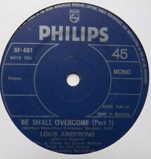 "LOUIS ARMSTRONG - We Shall Overcome - Excellent Con 7"" Single Philips BF-481"
