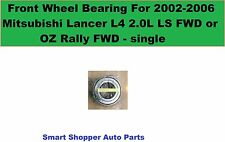 Front Wheel Bearing For 2002-2006 Mitsubishi Lancer L4 LS OZ Rally FWD (lt o rt)