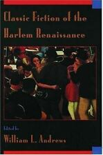 Classic Fiction of the Harlem Renaissance by Andrews, William L.