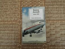 Putnam,  Boeing Aircraft Since 1916