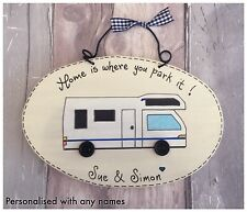 PERSONALISED Motor Home Sign - Home is where you park it RV Handmade Name Plaque