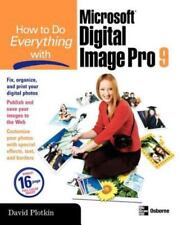How to Do Everything with Microsoft Digital Image Pro 9 by David Plotkin...