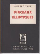 VITRAIL Claude / PINCEAUX ELLIPTIQUES (Poésie)