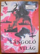 Hungarian photo book Langolo vilag History of WWII Anti Nazi Stalingrad