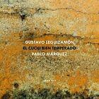 PABLO MARQUEZ - EL CUCHI BIEN TEMPERADO CD NEU LEGUIZAMON,GUSTAVO