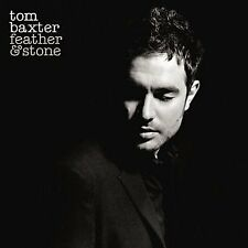 Tom Baxter / Feather And Stone *NEW* CD