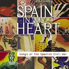 NEW Spain in My Heart: Songs of the Spanish Civil War (Audio CD)