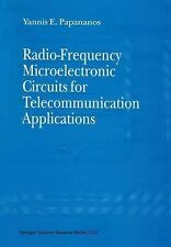 Radio-Frequency Microelectronic Circuits for Telecommunication Applications...