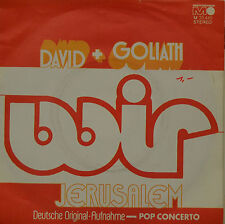 "DAVID + GOLIATH - WIR - JERUSALÉN Single 7"" ( I 473)"