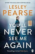 You'll Never See Me Again by Pearse, Lesley Book The Cheap Fast Free Post