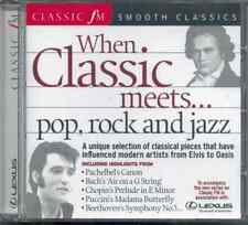 WHEN CLASSIC MEETS POP, ROCK AND JAZZ - CLASSIC FM CD (2002) PACHELBEL, BACH ETC