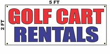 Golf Cart Rentals Banner Sign 2x5