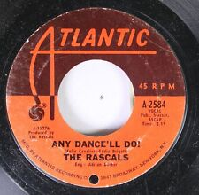 Rock 45 The Rascals - Any Dance'Ll Do! / A Ray Of Hope On Atlantic