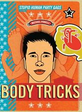 Body Tricks: Stupid Human Party Gags