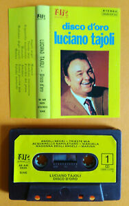 MC Musicassetta LUCIANO TAJOLI Disco D'Oro Italy Pop Folk Alpharecord no lp cd