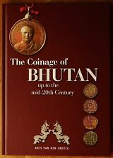 Van Den Cruyce, Kris The coinage of Bhutan 2015 Monnaies numismatique Bhoutan