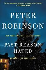 Past Reason Hated: An Inspector Banks Novel (inspector Banks Novels): By Pete...