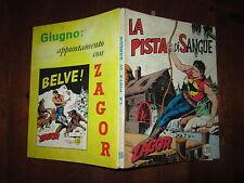 ZAGOR ZENITH NUMERO 98 LA PISTA DI SANGUE MAGGIO 1969 BONELLI EDITORE LIRE 200