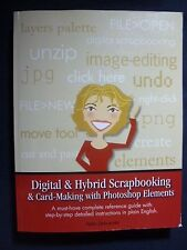 Digital & Hybrid Scrapbooking & Card-Making with Photoshop Elements [Paperbac...
