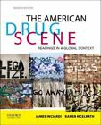 The American Drug Scene : Readings in a Global Context by James A. Inciardi...