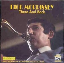 Morrissey, Dick - There and Back CD NEU