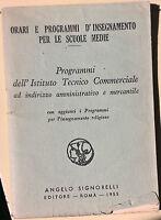 Orari e programmi d'insegnamento per le scuole medie - Signorelli, 1955 - L