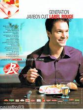 PUBLICITE ADVERTISING 016  2004  le Jambon cuit Label rouge
