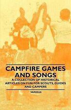 FUOCO da campo giochi e canzoni-una raccolta di articoli storici sul divertimento per Scout