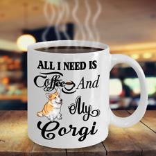 I Need Coffee And My Corgi, Welsh Corgi Coffee Mug, Corgi Gifts, Corgi Dog Mug