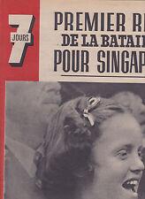 7 Jours N°62 du 11 janvier 1942 Singapour Jeanne LANVIN Pierre BONNARD