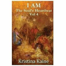 I AM the Soul's Heartbeat : The Twelve Disciples in the Gospel of St John by...