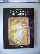 Byzantinische Miniaturen Schätze der Buchmalerei vom 4.-19. Jh. 2002