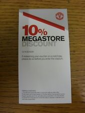 2013/2014 Ticket: Manchester United - 10% Megastore Discount Voucher. Thanks for