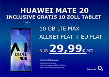 Huawei Mate 20 + Gratis Tablet mit o2 Vertrag Allnet 10GB LTE MAX nur 29,99€ mtl