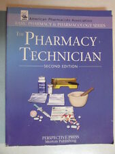 THE PHARMACY TECHNICIAN SECOND EDITION PERSPECTIVE PRESS 424 PAGE PAPERBACK BOOK
