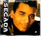 JON SECADA - DO YOU BELIEVE IN US - 4 TRACK 1992 CD SINGLE